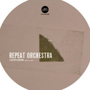 REPEAT ORCHESTRA - A Deeper Ground
