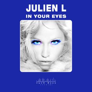 JULIEN L - In Your Eyes