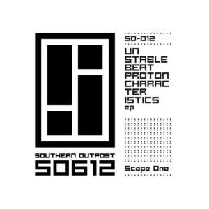 SCAPE ONE - Unstablebeatprotoncharacteristics EP