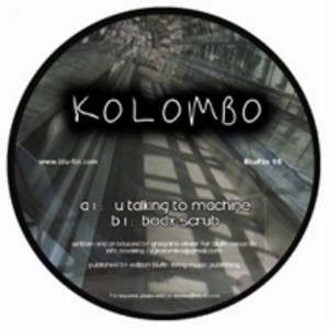 KOLOMBO - U Talking To Machine