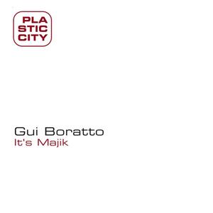 BORATTO, Gui - It's Majik