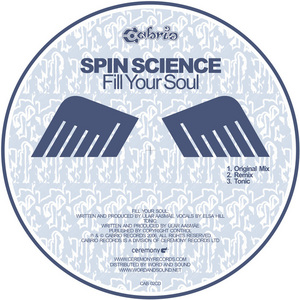 SPIN SCIENCE - Fill Your Soul EP