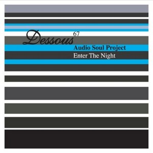 AUDIO SOUL PROJECT - Enter The Night