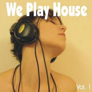 DIAZ, Francesco/DENIS THE MENACE/VARIOUS - We Play House: Vol 1 (unmixed tracks)