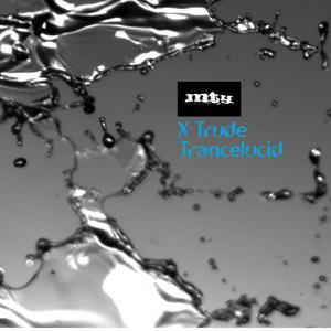 X TRUDE - Trancelucid