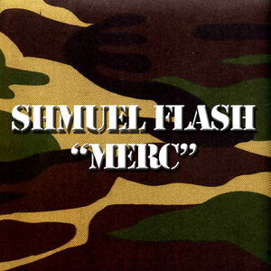 FLASH, Shmuel - Merc