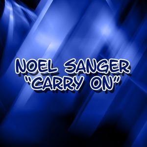 SANGER, Noel - Carry On