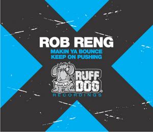 RENG, Rob - Makin Ya Bounce