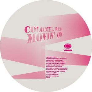 COLONEL RED - Movin On