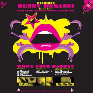 BENASSI, Benny - Who's Your Daddy? (remixes)