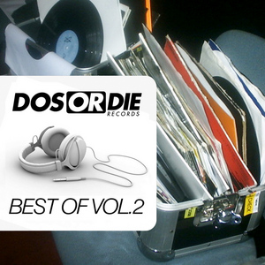 VARIOUS - Dos Or Die Best Of Vol. 2