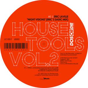 LAVILLE, Eric/PHILLIPE B/TWIST MY DJ/ROMAIN CURTIS - Dos Or Die House Tools Vol 2