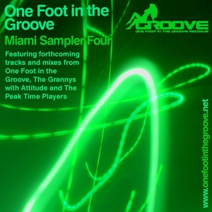ONE FOOT IN THE GROOVE - Miami Sampler 4