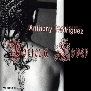 RODRIGUEZ, Anthony - Boricua Lover