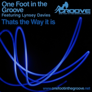 ONE FOOT IN THE GROOVE feat LYNSEY DAVIES - That's The Way It Is