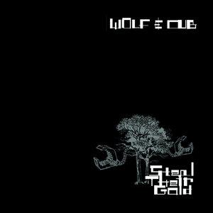 WOLF & CUB - Steal Their Gold