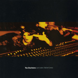 CHARLATANS, The - Just Lookin'