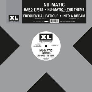 NU-MATIC - Hard Times