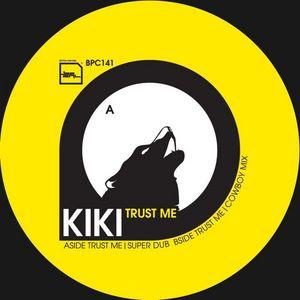 KIKI - Trust Me
