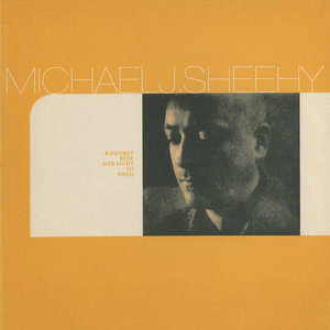 SHEEHY, Michael J - Donkey Ride Straight To Hell/Favoured Positions