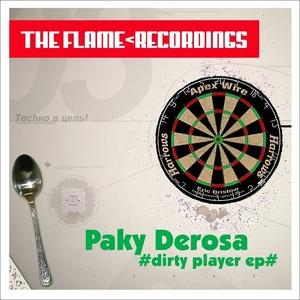 PAKY DEROSA - Dirty Player EP