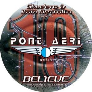 SKUDERO/XAVI METRALLA present PONT AERI/DJ SONIC/DJ SISU - Vol 10