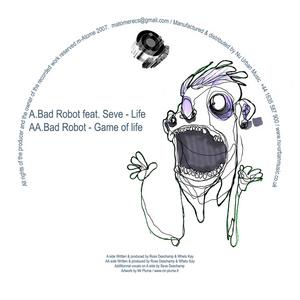 BAD ROBOT - Life