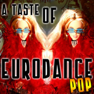VARIOUS - A Taste Of Eurodance Pop