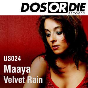 MAAYA - Velvet Rain
