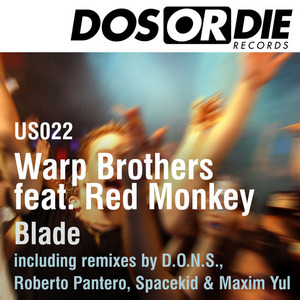 WARP BROTHERS feat RED MONKEY - Blade