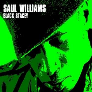 WILLIAMS, Saul - Black Stacey
