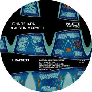 TEJADA, John/JUSTIN MAXWELL - Madness