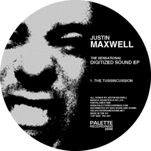 MAXWELL, Justin - The Sensational Digitized Sound EP