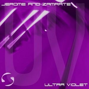 JEROME & ZAMRATE - Ultra Violet