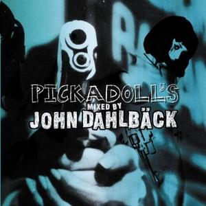 DAHLBACK, John/VARIOUS - Pickadoll's (mixed by John Dahlbäck)