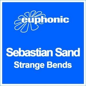 SAND, Sebastian - Strange Bends
