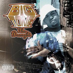 BIG TONE - The Drought