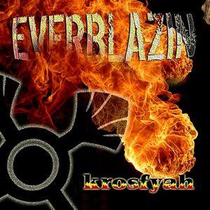 KROSFYAH - Everblazin