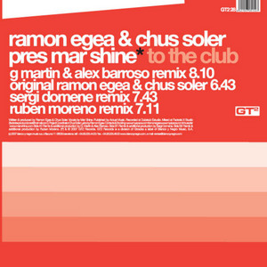 EGEA, Ramon/CHUS SOLER presents MAR SHINE - To The Club