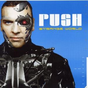 PUSH - Strange World (Japanese Mix Edition)