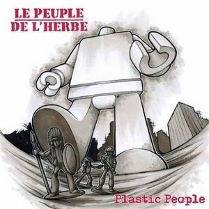 LE PEUPLE DE L'HERBE - Plastic People