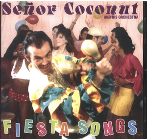 SENOR COCONUT - Fiesta Songs