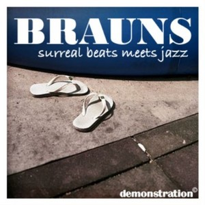 BRAUNS - Surreal Beats Meets Jazz