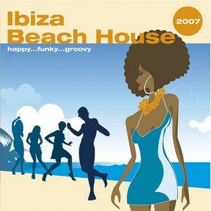 VARIOUS - Ibiza Beach House 2007
