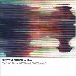 SYSTEM ERROR - Nothing