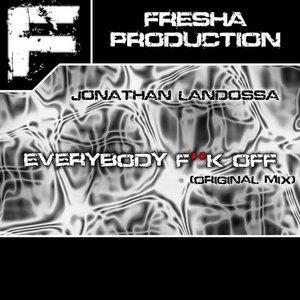 LANDOSSA, Jonathan - Everybody Fuck Off