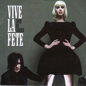 VIVE LA FETE - Jour De Chance
