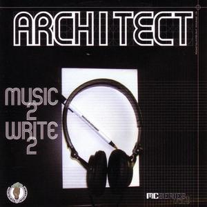 ARCHITECT - Music 2 Write 2