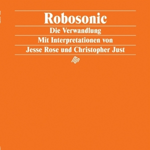 ROBOSONIC - Die Verwandlung