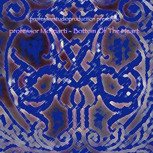 PROFESSOR MORRIARTI - Bottom Of The Heart